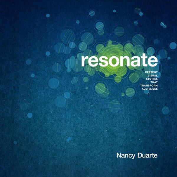Resonate by Nancy Duarte