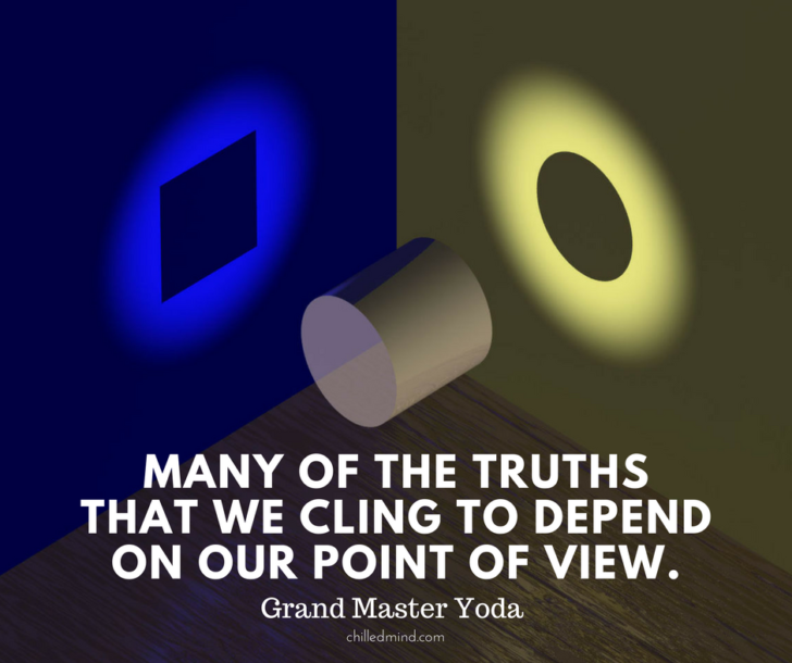 Many of the truths that we cling to depend on our point of view. - Grand Master Yoda